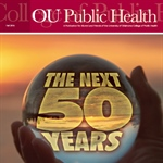 OU Public Health 50th Anniversary Magazine Edition!